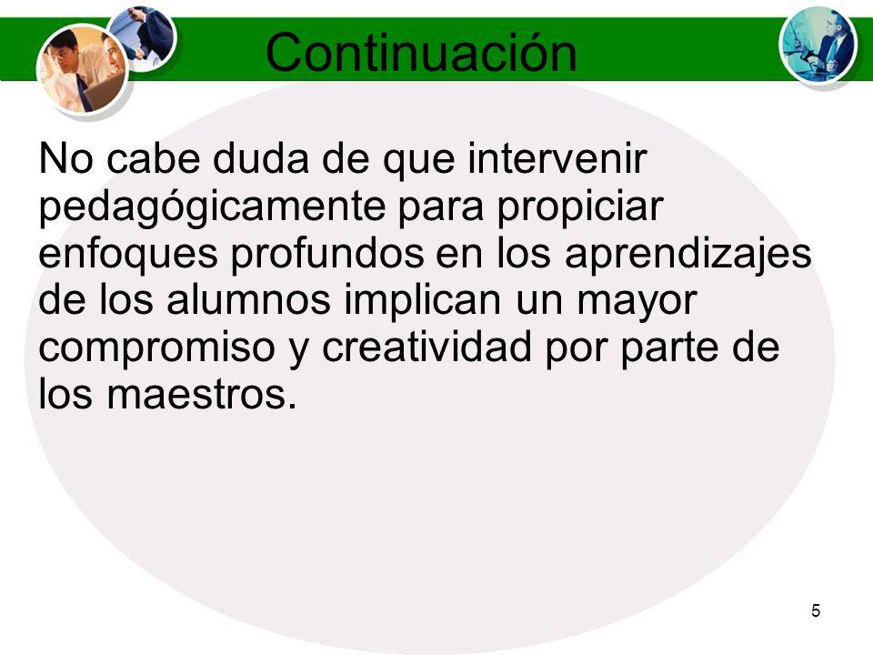 75 Continuación Utilice técnica de assessment en el salón de dialogo para determinar el nivel de conocimiento adquirido.