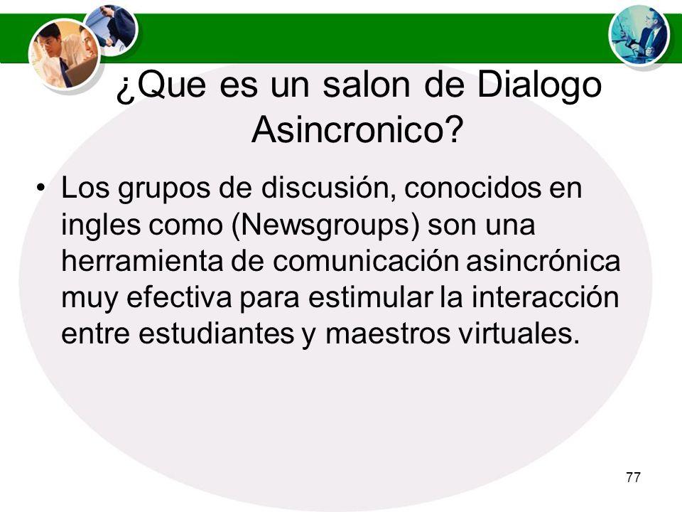 76 Continuación Utilice técnicas de assessment para evaluar la dinámica de dialogo. Tanto el contenido como la forma en que se llevo a cabo la discusi