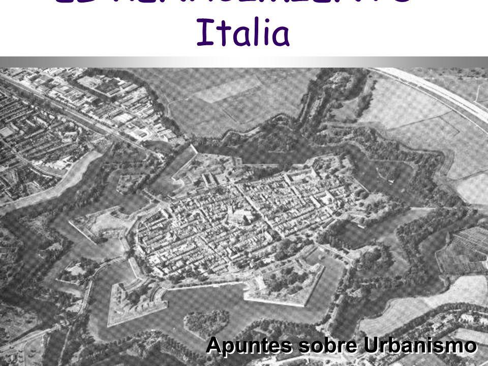 EL RENACIMIENTO: Italia Apuntes sobre Urbanismo