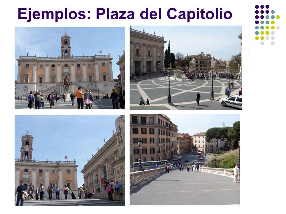 Ejemplos: Plaza del Capitolio