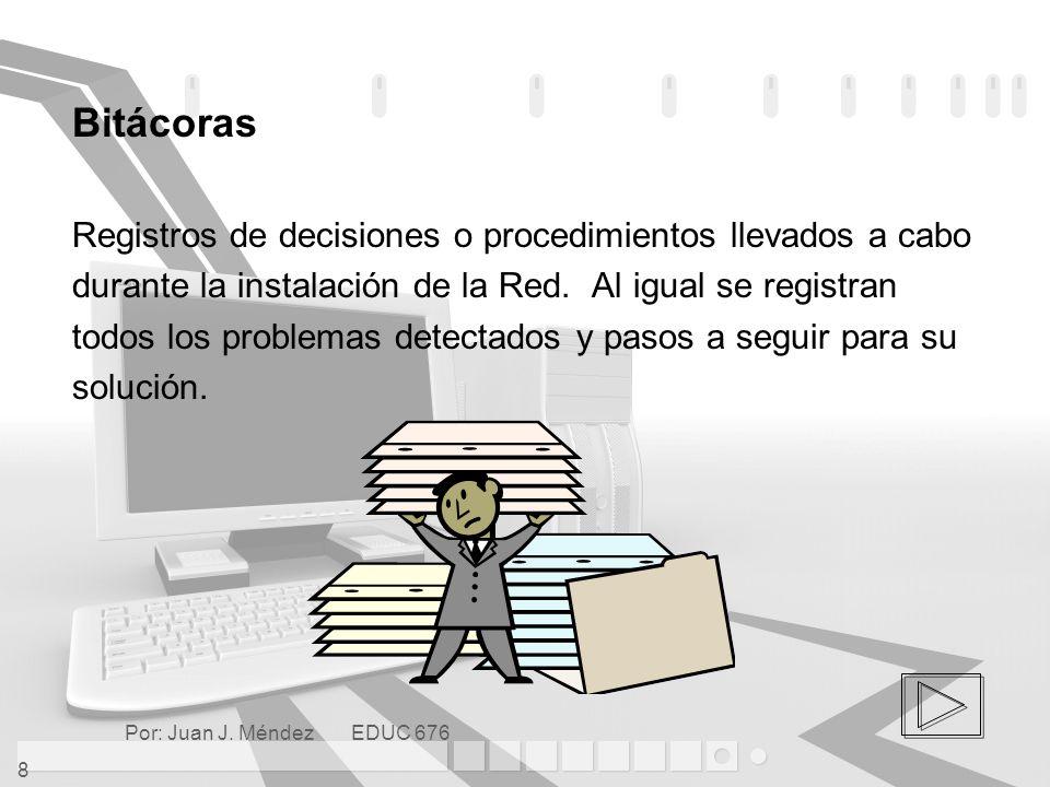 Por: Juan J.Méndez EDUC 676 29 Configurar las Computadoras Clientes Medidas a considerar 1.