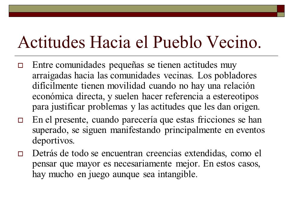 Actitudes Hacia el Pueblo Vecino.