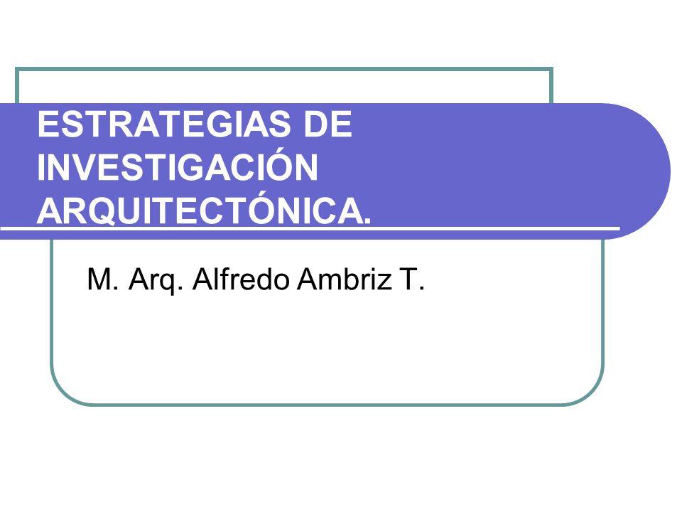 Estrategias de investigación.Investigación Histórico- Interpretativa.