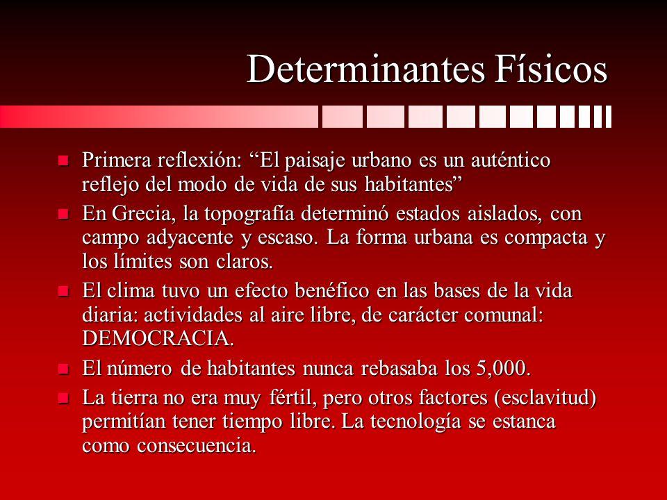 Determinantes Físicos (cont.) n Contaban con mármol de alta calidad.
