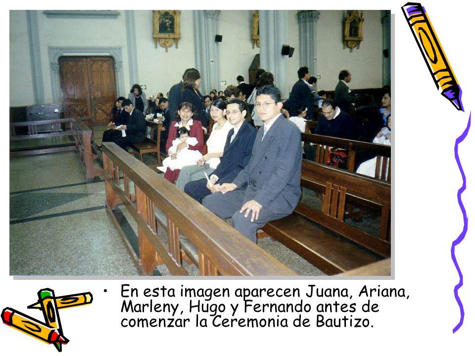 En esta imagen aparecen Juana, Ariana, Marleny, Hugo y Fernando antes de comenzar la Ceremonia de Bautizo.