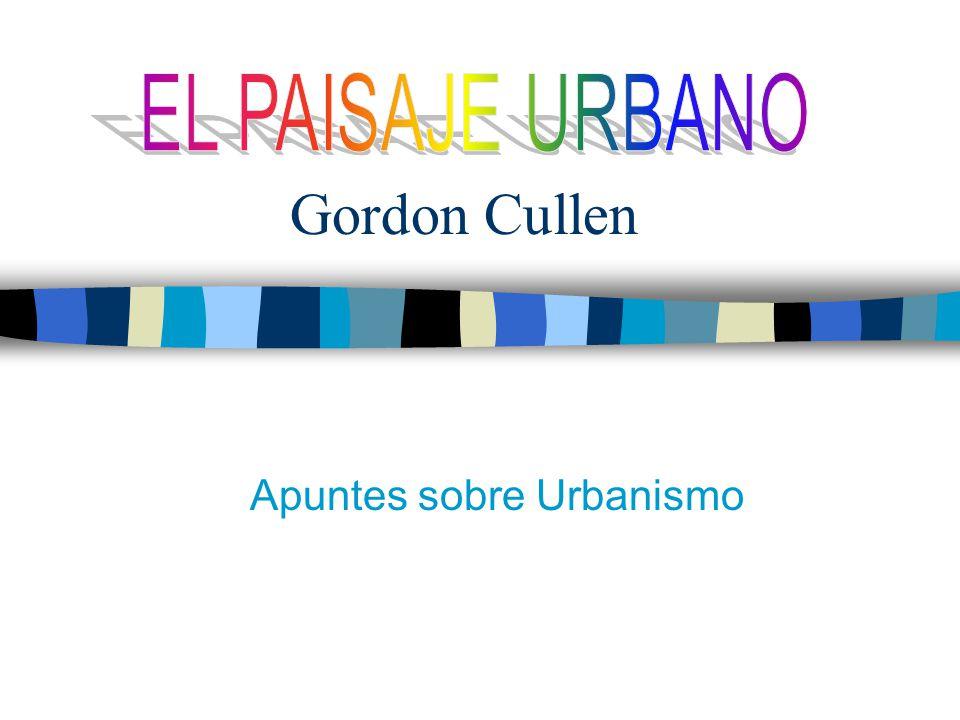Gordon Cullen Apuntes sobre Urbanismo