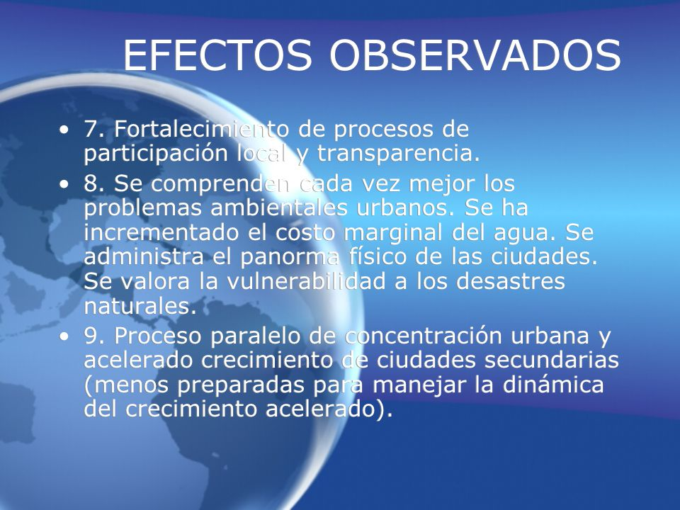 EFECTOS OBSERVADOS 7.Fortalecimiento de procesos de participación local y transparencia.