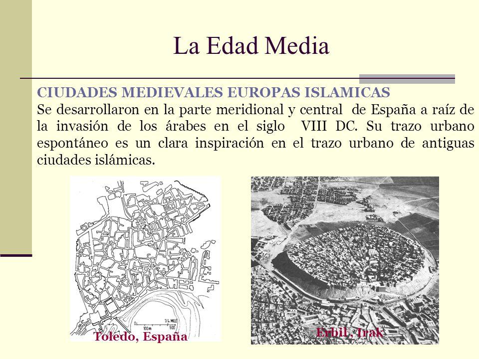 La Edad Media CIUDADES MEDIEVALES EUROPAS ISLAMICAS Se desarrollaron en la parte meridional y central de España a raíz de la invasión de los árabes en