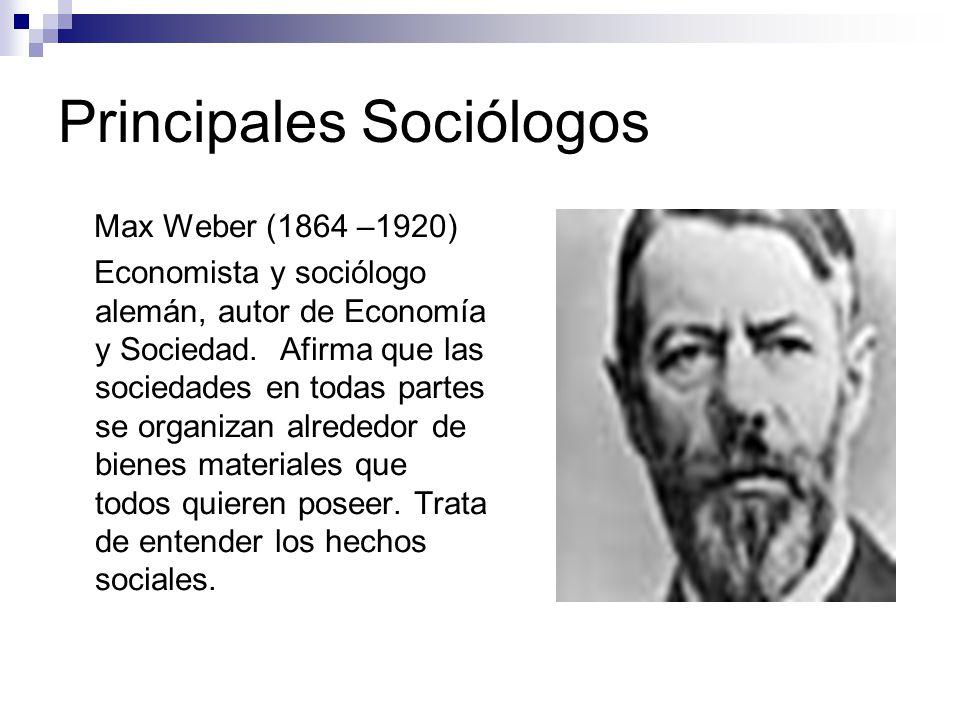 Principales Sociólogos John Dewey (1859-1952) Es el pedagogo más influyente del siglo XX.