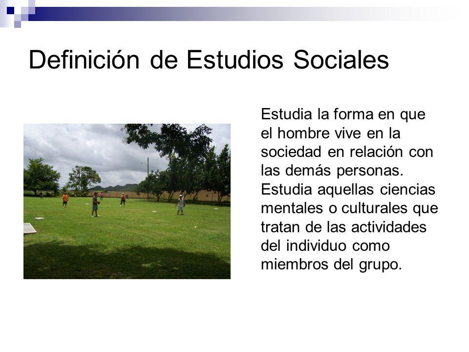 ¿Por qué estudiar Estudios Sociales.Para contribuir al desarrollo de toda persona.