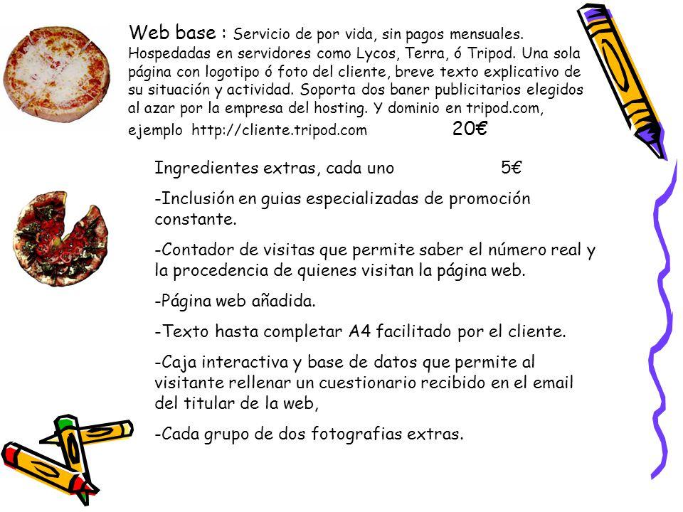 Web base : Servicio de por vida, sin pagos mensuales.