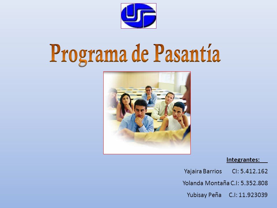 Integrantes: Yajaira Barrios CI: 5.412.162 Yolanda Montaña C.I: 5.352.808 Yubisay Peña C.I: 11.923039