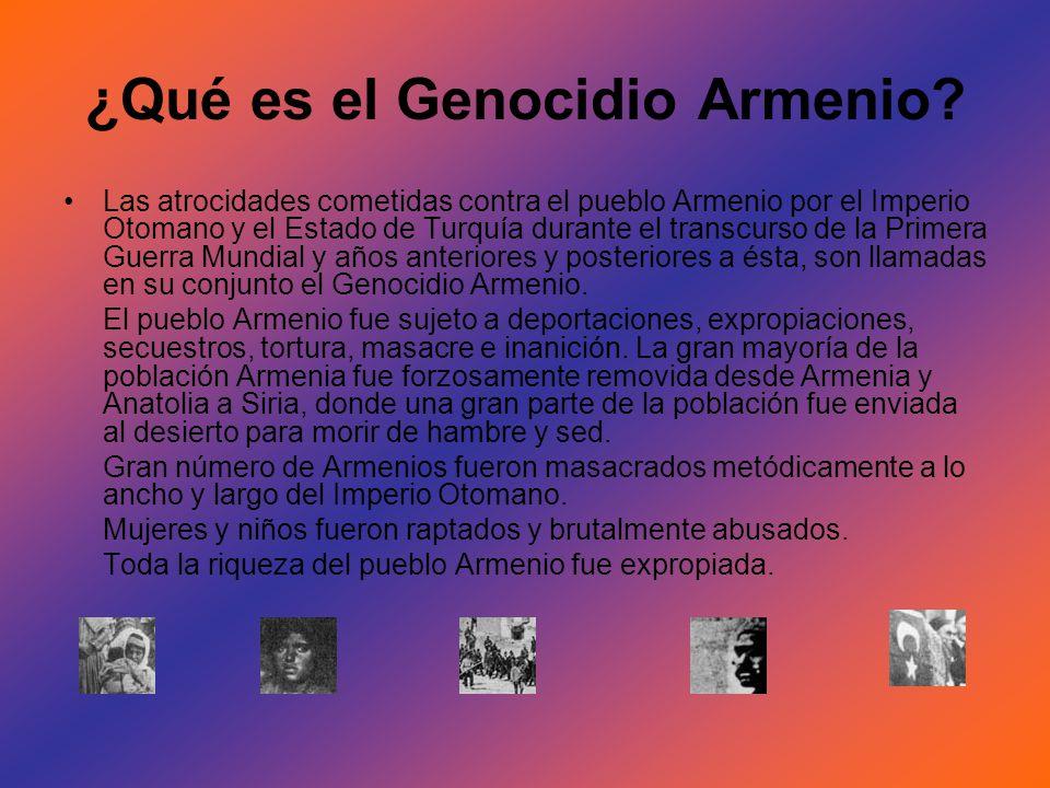 ¿Qué es el Genocidio Armenio? Las atrocidades cometidas contra el pueblo Armenio por el Imperio Otomano y el Estado de Turquía durante el transcurso d
