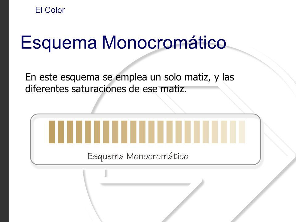 En este esquema se emplea un solo matiz, y las diferentes saturaciones de ese matiz. El Color Esquema Monocromático