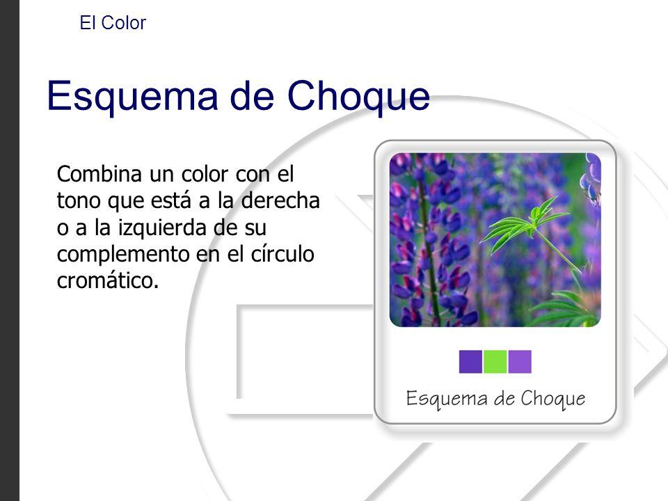 Combina un color con el tono que está a la derecha o a la izquierda de su complemento en el círculo cromático. El Color Esquema de Choque