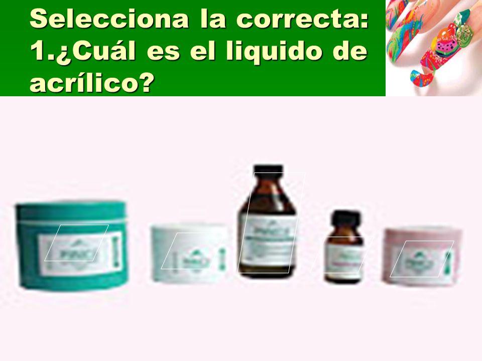Selecciona la correcta: 1.¿Cuál es el liquido de acrílico?
