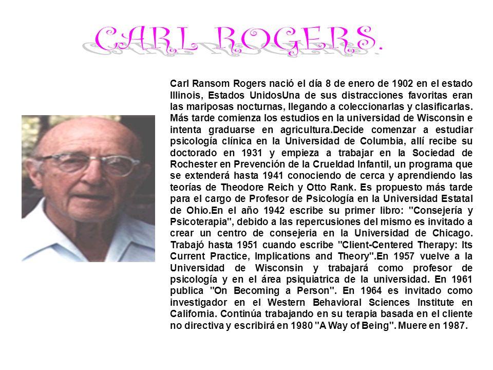 Carl Ransom Rogers nació el día 8 de enero de 1902 en el estado Illinois, Estados UnidosUna de sus distracciones favoritas eran las mariposas nocturna