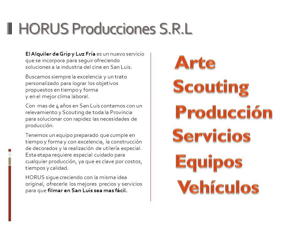 HORUS Producciones S.R.L El Alquiler de Grip y Luz Fría es un nuevo servicio que se incorpora para seguir ofreciendo soluciones a la industria del cin