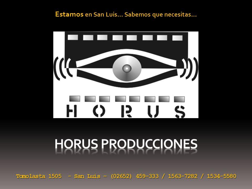 Estamos en San Luis… Sabemos que necesitas… Tomolasta 1505 - San Luis – (02652) 459-333 / 1563-7282 / 1534-5580
