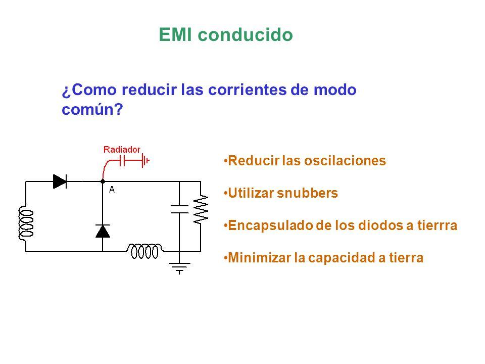 EMI conducido ¿Como reducir las corrientes de modo común.