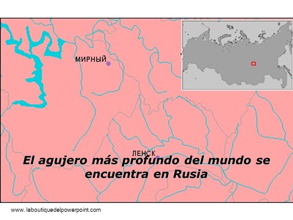 El agujero más profundo del mundo se encuentra en Rusia www. laboutiquedelpowerpoint.com