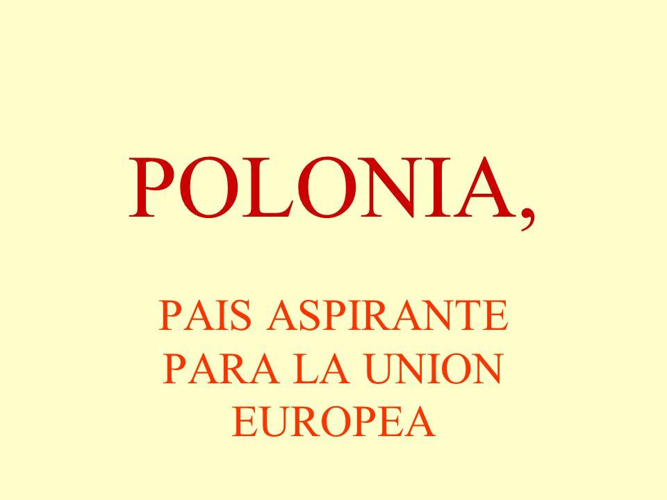 POLONIA, PAIS ASPIRANTE PARA LA UNION EUROPEA
