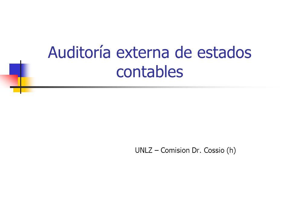 Auditoría externa de estados contables UNLZ – Comision Dr. Cossio (h)
