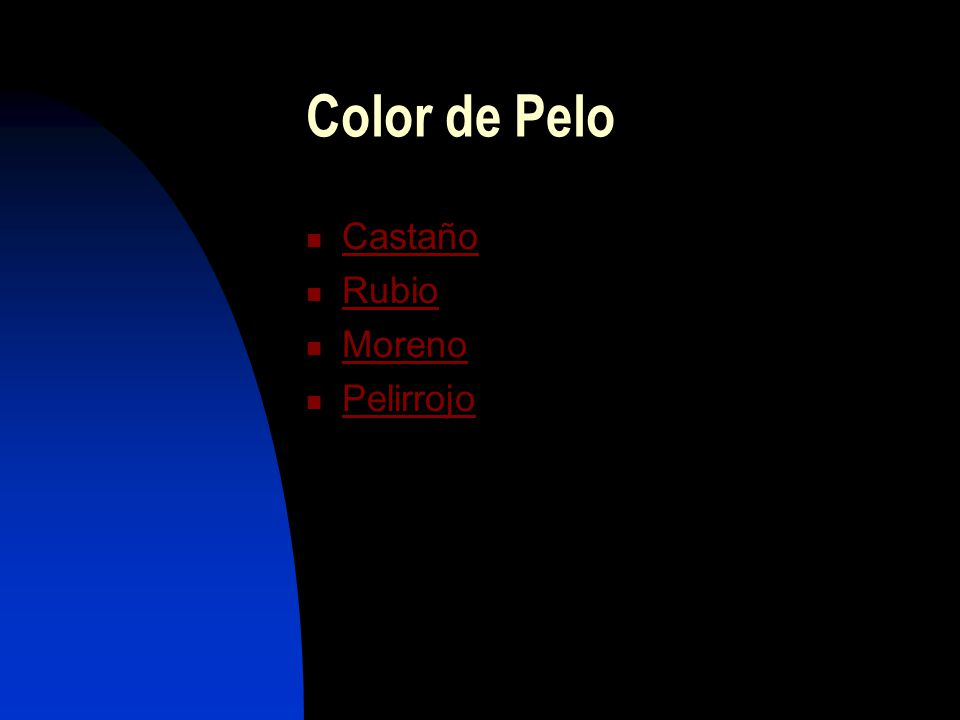 Color de Pelo Castaño Rubio Moreno Pelirrojo