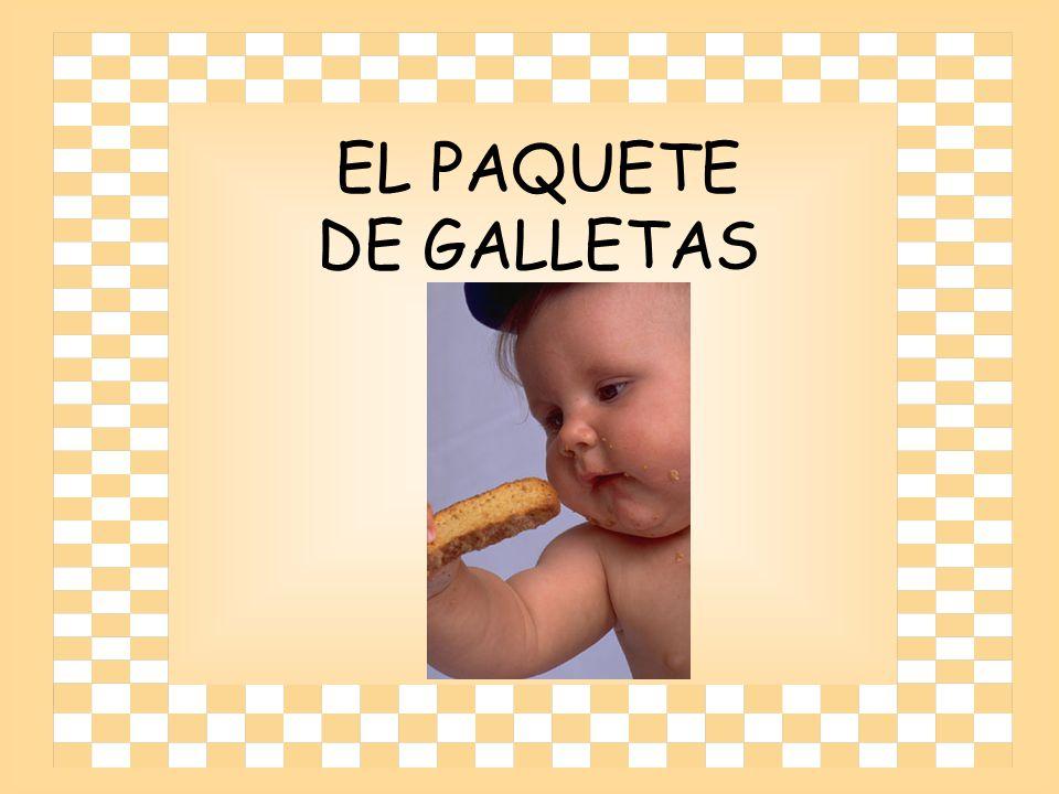 EL PAQUETE DE GALLETAS