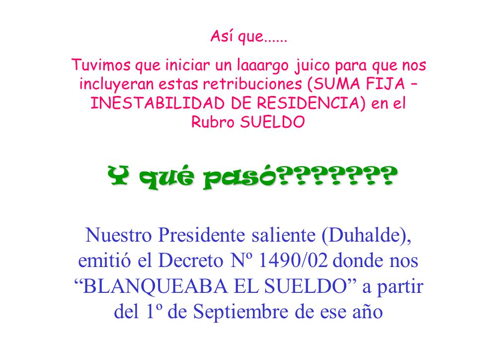 Bien por Duhalde!!!!!!!!.NOOOOOOOO!!!!!!. NOS VOLVIERON A CAGAR!!!!!!!!.