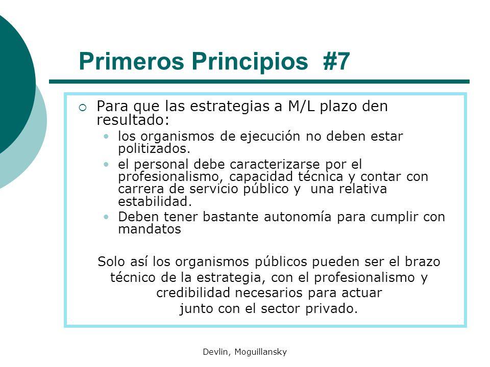 Devlin, Moguillansky Primeros Principios #7 Para que las estrategias a M/L plazo den resultado: los organismos de ejecución no deben estar politizados.