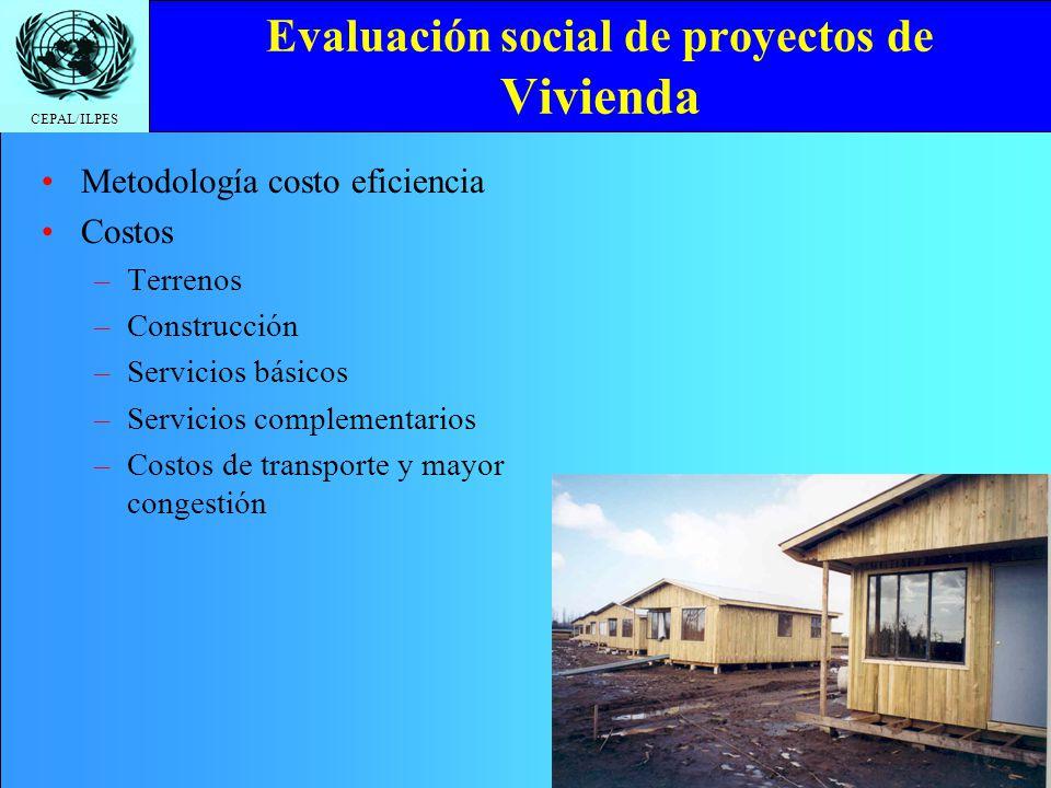 CEPAL/ILPES Evaluación social de proyectos de Educación y Salud Metodología Costo Eficiencia Costos –T–Terreno –C–Construcción –E–Equipamiento –P–Personal –I–Insumos –S–Servicios Se calcula VAC y CAE por atención