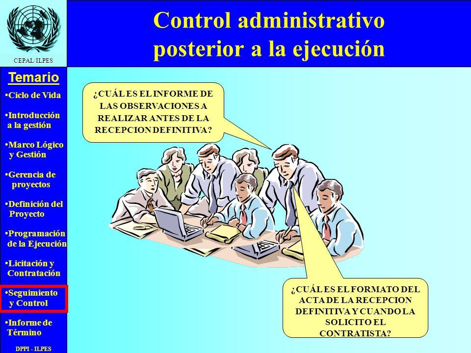 Ciclo de Vida Introducción a la gestión Marco Lógico y Gestión Gerencia de proyectos Definición del Proyecto Programación de la Ejecución Licitación y Contratación Seguimiento y Control Informe de Término Temario CEPAL/ILPES DPPI - ILPES Indicador de Actividades no Programadas Ejecutadas Las actividades programadas ejecutadas son A, B y D, de acuerdo al avance del proyecto, no programadas son X(2) e Y(1), luego SDnpe = 2 y Dnp= 3, luego IANPE= 66.6%