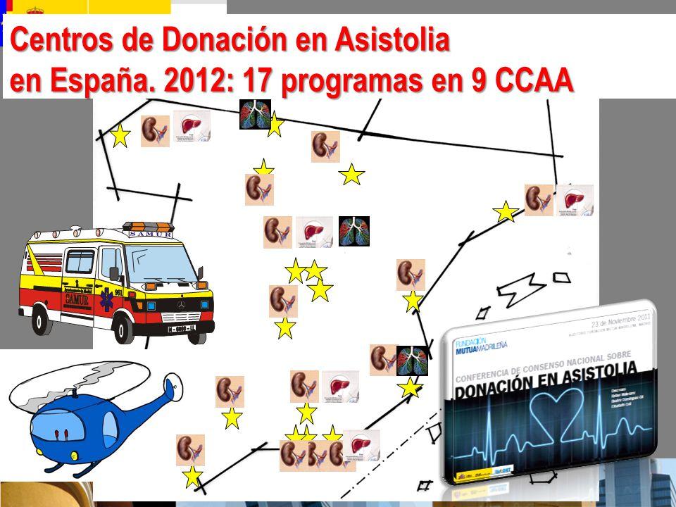 Centros de Donación en Asistolia en España. 2012: 17 programas en 9 CCAA