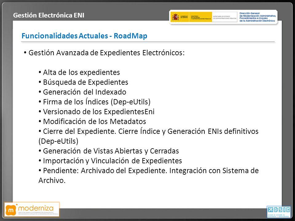 Título de la presentación · Fecha Funcionalidades Actuales - RoadMap Gestión Electrónica ENI Gestión Avanzada de Expedientes Electrónicos: Alta de los