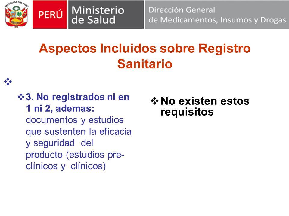Aspectos Incluidos sobre Registro Sanitario 3.