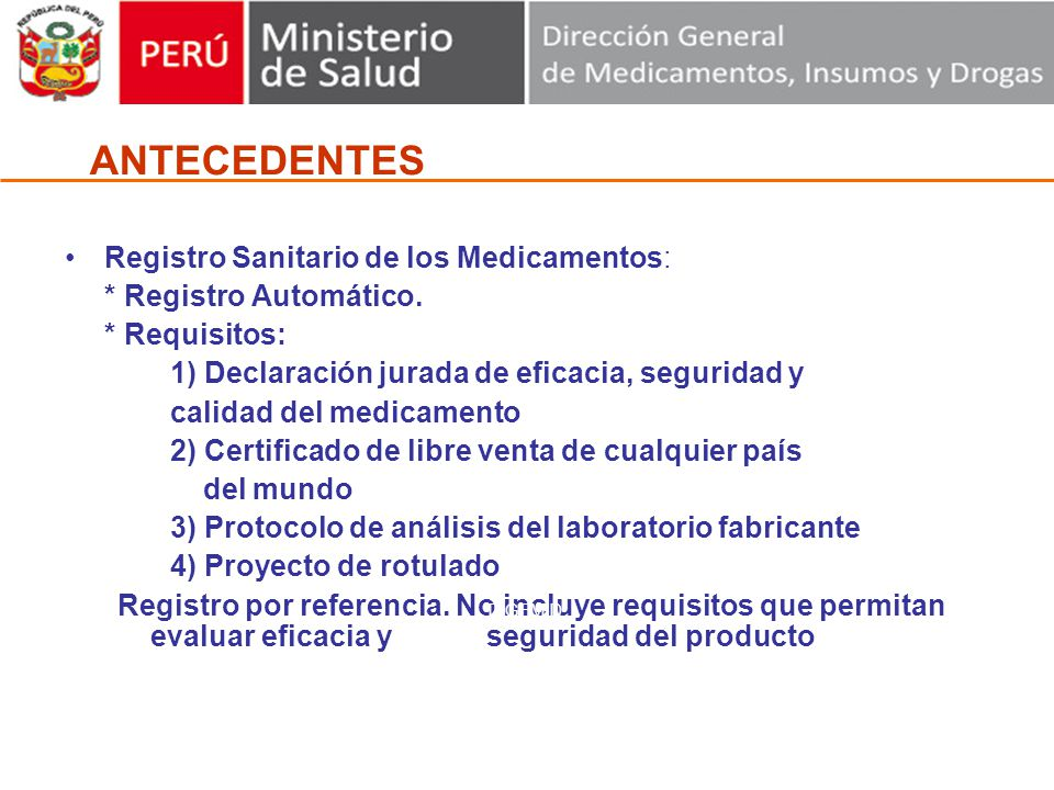 Registro Sanitario de los Medicamentos: * Registro Automático.