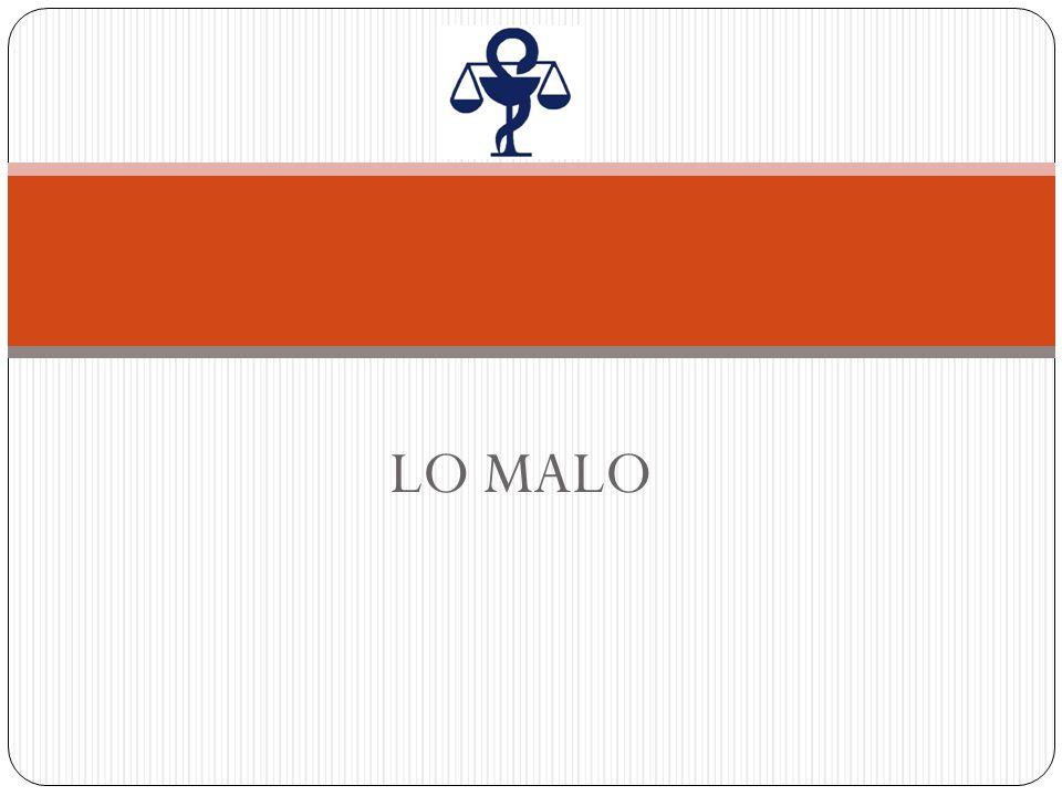 LO MALO