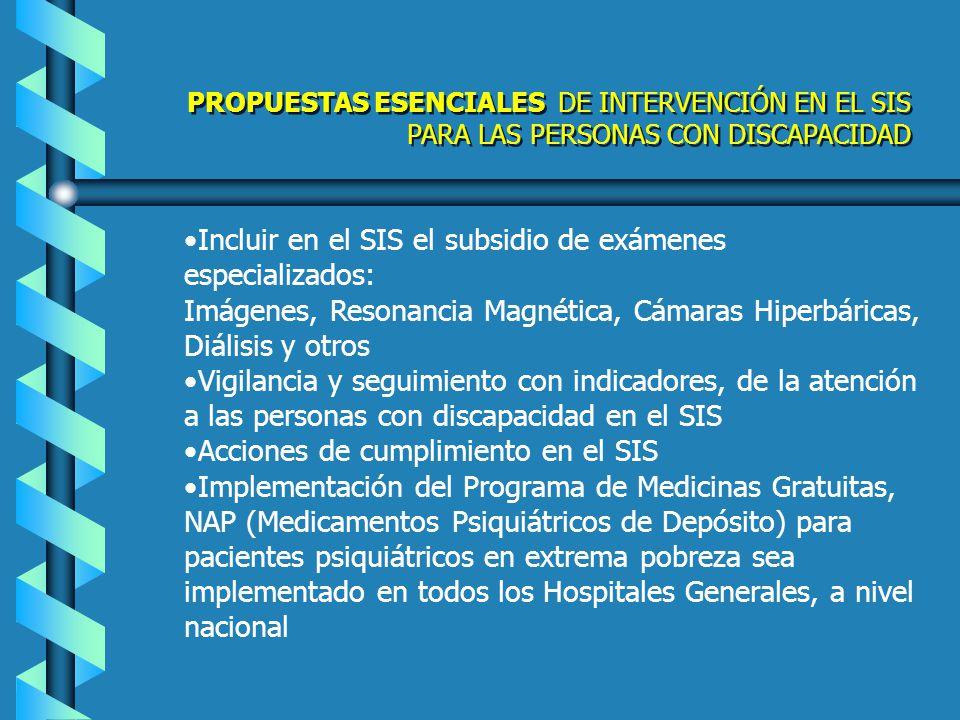 Inclusión definitiva de personas con discapacidad en situación de pobreza y extrema pobreza en el SIS Atención médica de la discapacidad en general, a