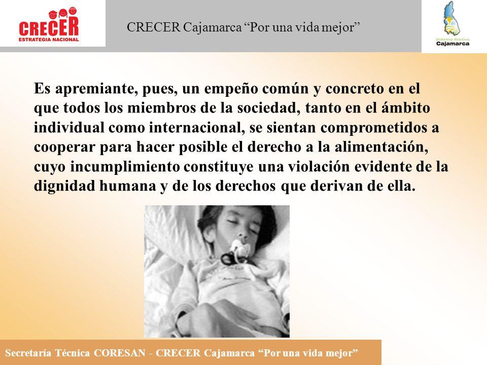 Secretaría Técnica CORESAN - CRECER Cajamarca Por una vida mejor CRECER Cajamarca Por una vida mejor IMPLEMENTACION DE LA ESTRATEGIA NACIONAL CRECER EN LA REGION CAJAMARCA