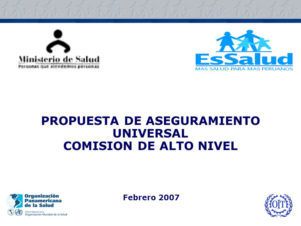 Todos los habitantes del Perú acceden a algún seguro de salud auspiciado por el Estado, con una protección básica en salud garantizada para todos, tengan o no capacidad contributiva.