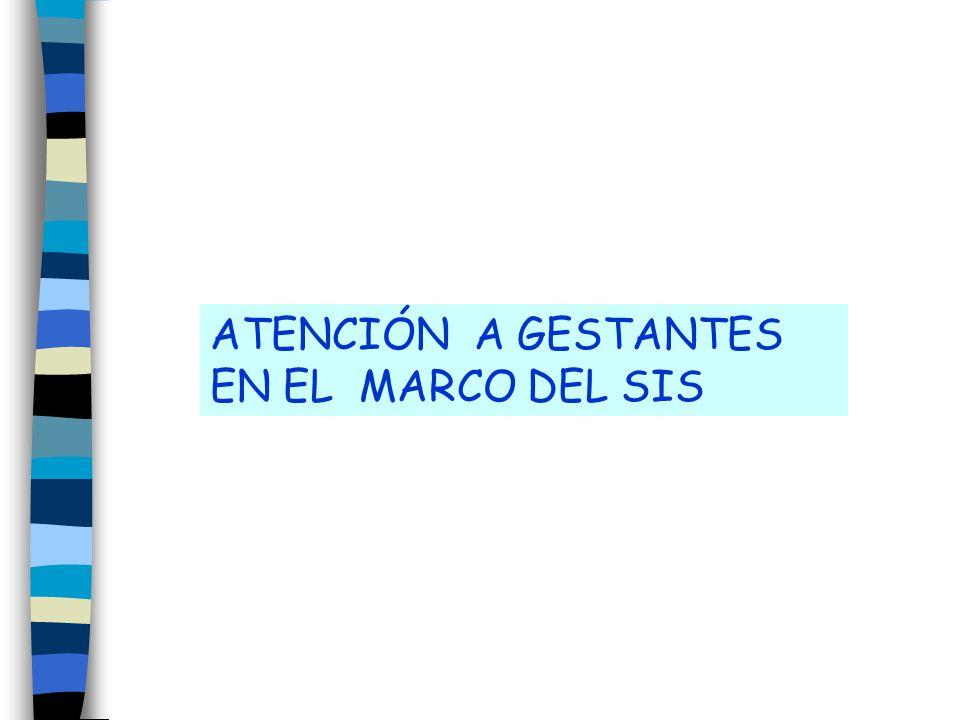 ATENCIÓN A GESTANTES EN EL MARCO DEL SIS