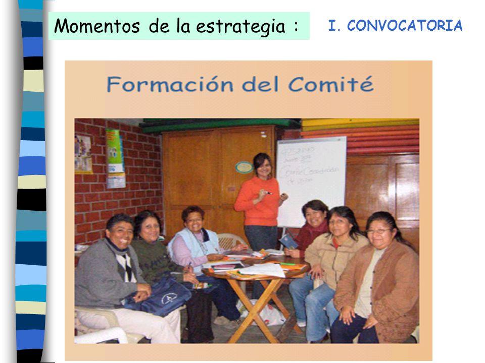 Momentos de la estrategia : I. CONVOCATORIA