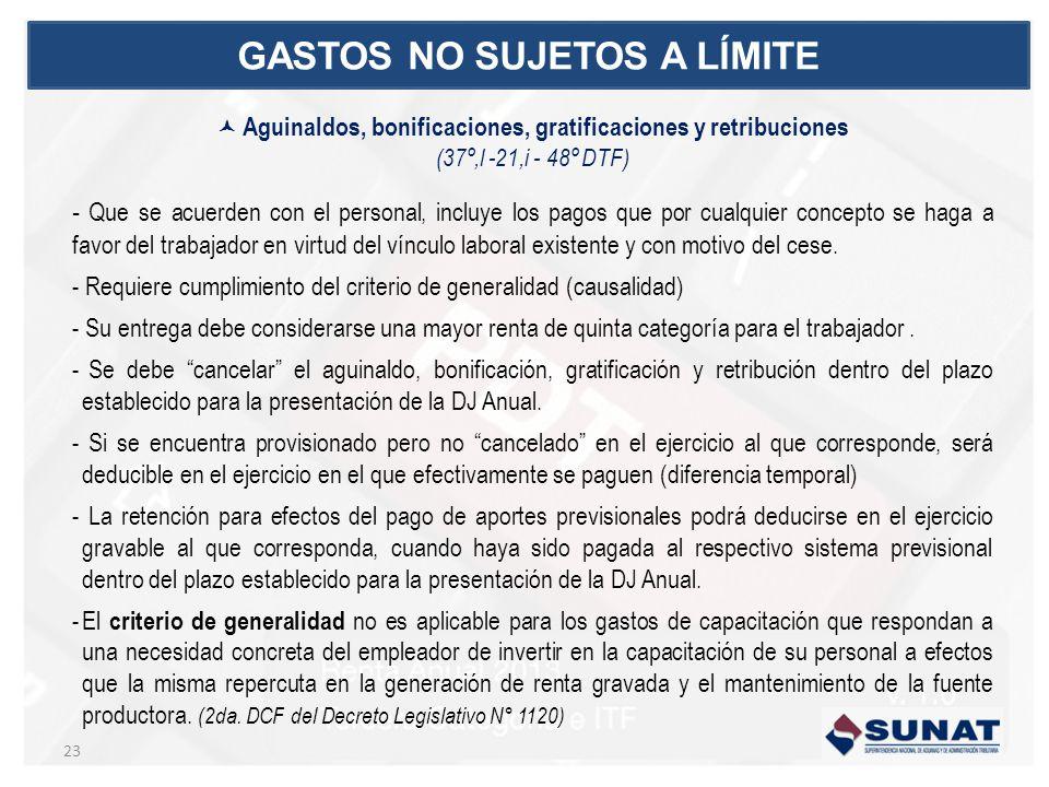 Aguinaldos, bonificaciones, gratificaciones y retribuciones (37º,l -21,i - 48º DTF) - Que se acuerden con el personal, incluye los pagos que por cualq