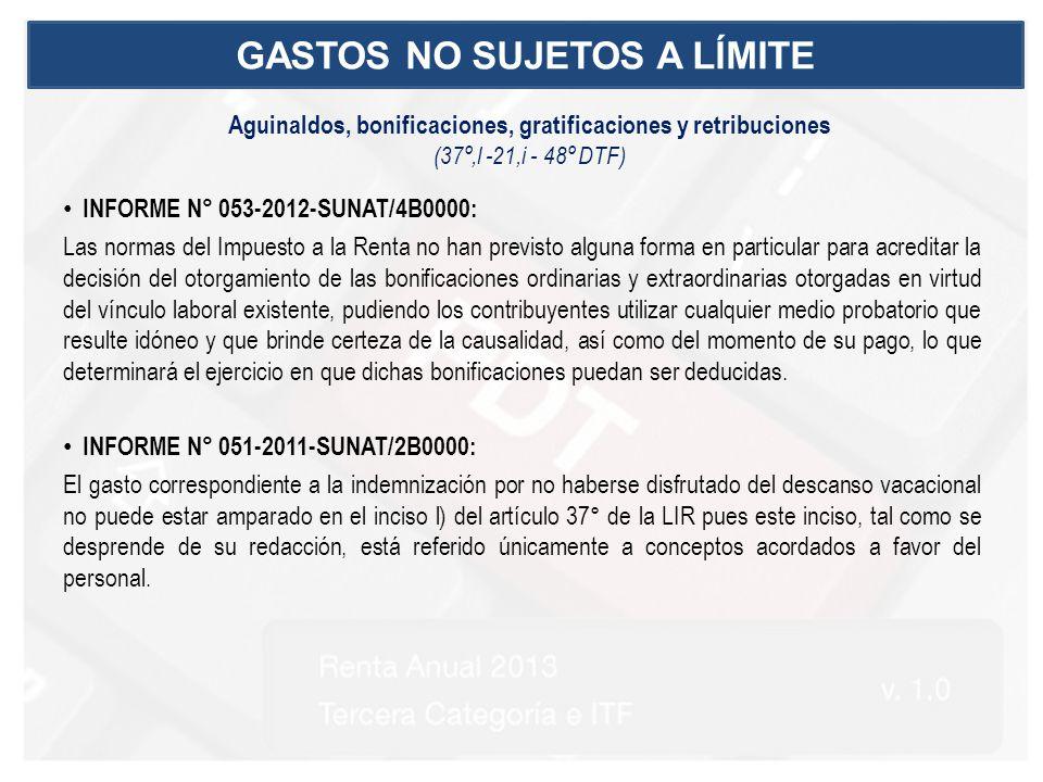 INFORME N° 053-2012-SUNAT/4B0000: Las normas del Impuesto a la Renta no han previsto alguna forma en particular para acreditar la decisión del otorgam