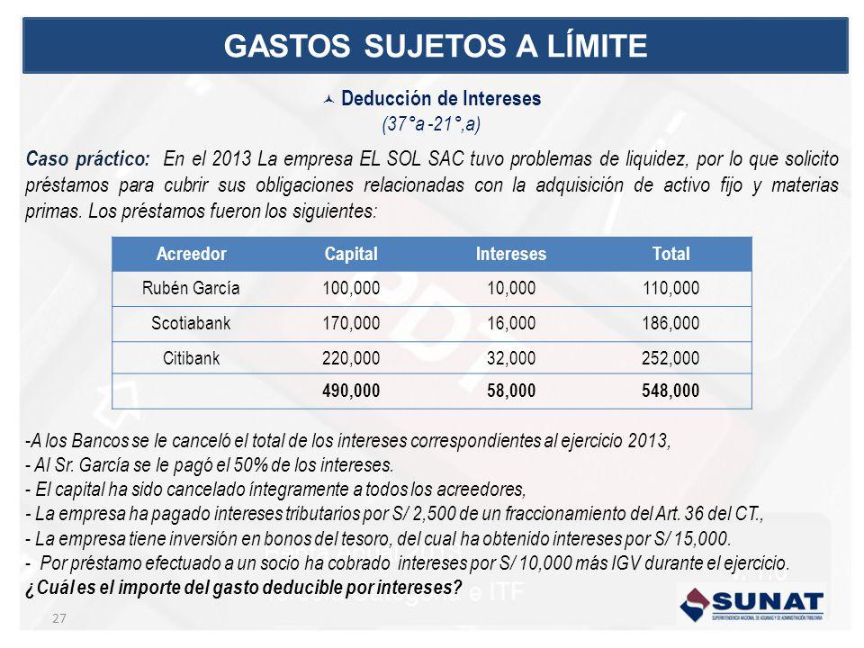 Caso práctico: En el 2013 La empresa EL SOL SAC tuvo problemas de liquidez, por lo que solicito préstamos para cubrir sus obligaciones relacionadas co
