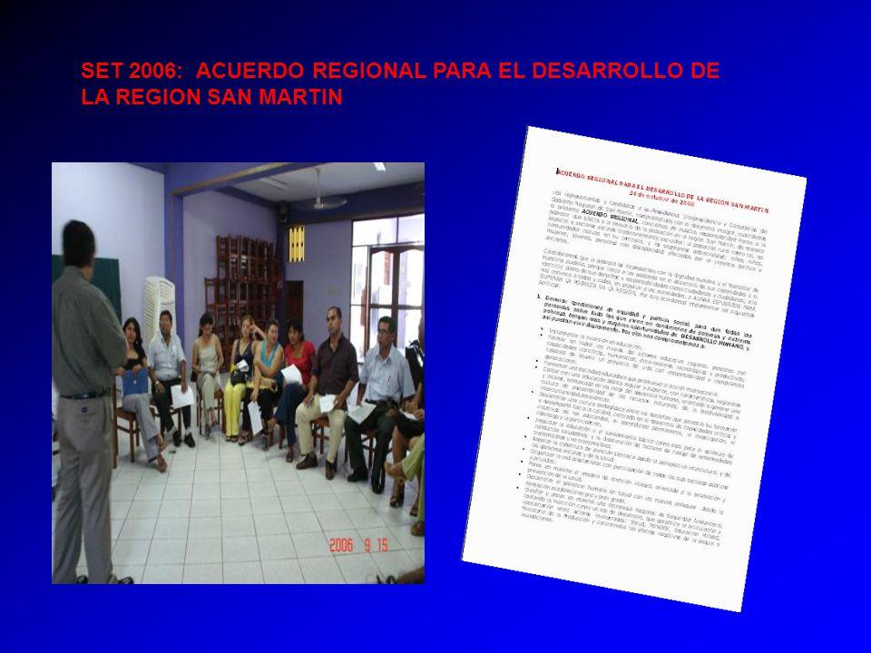 SET 2006: ACUERDO REGIONAL PARA EL DESARROLLO DE LA REGION SAN MARTIN