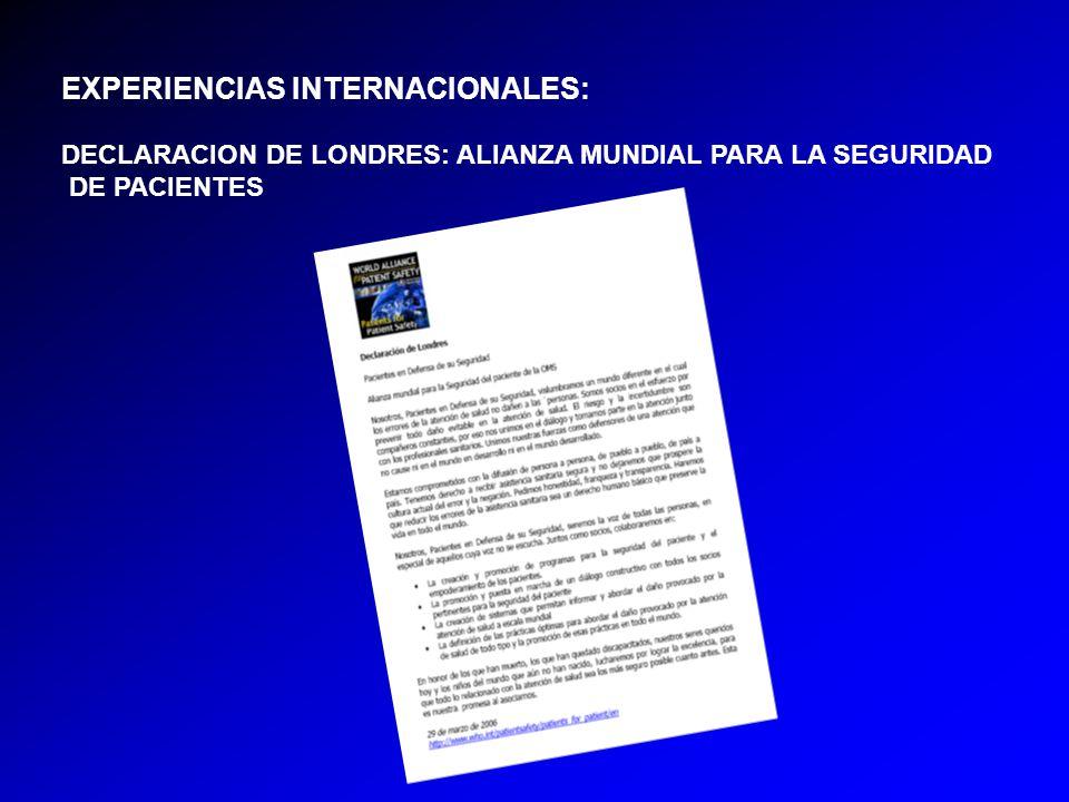 EXPERIENCIAS INTERNACIONALES: DECLARACION DE LONDRES: ALIANZA MUNDIAL PARA LA SEGURIDAD DE PACIENTES
