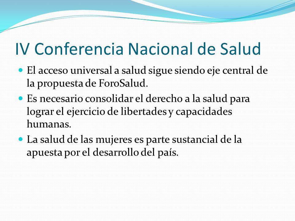 IV Conferencia Nacional de Salud El acceso universal a salud sigue siendo eje central de la propuesta de ForoSalud.