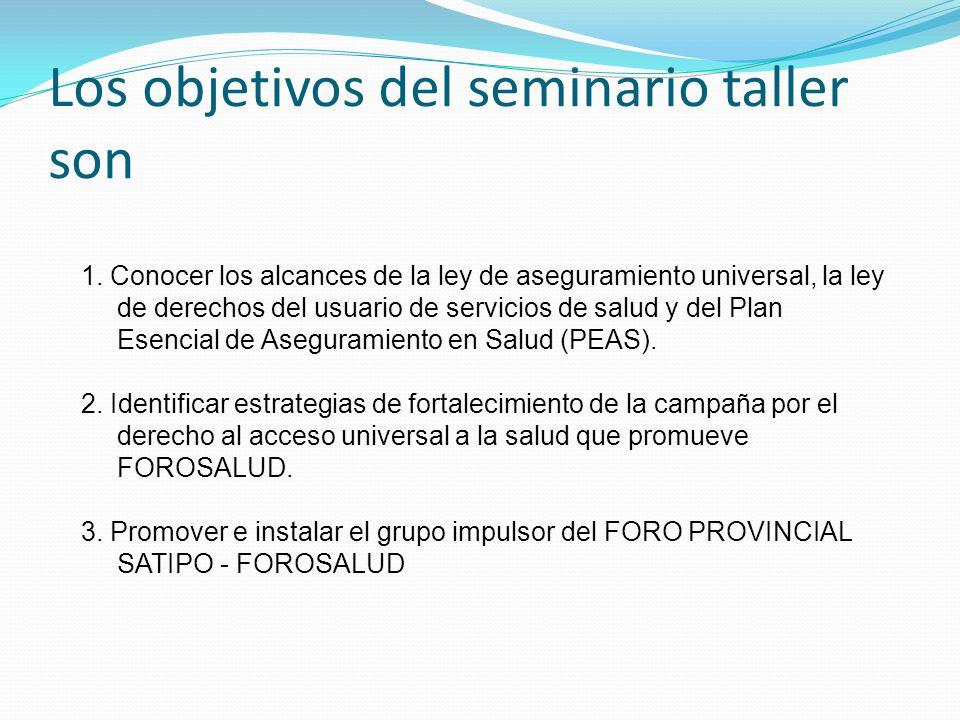 Los objetivos del seminario taller son 1.